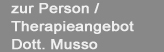 zur Person / Therapieangebot Dott. Musso